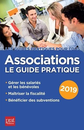 Associations. Le guide pratique  Edition 2019