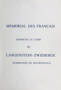 Paul Le Goupil - Mémorial des Français déportés au camp de Langenstein-Zwieberge kommando de Buchenwald.