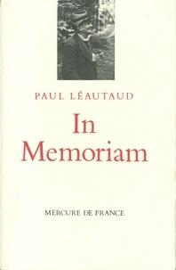 Paul Léautaud - In memoriam.