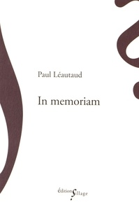 Paul Léautaud - In memoriam.