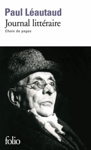 Paul Léautaud - Journal littéraire.