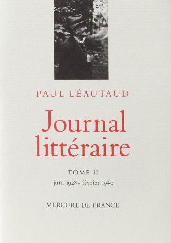 Paul Léautaud - Journal littéraire - Tome 2.