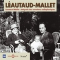 Paul Léautaud et Robert Mallet - Léautaud-Mallet : Intégrale des entretiens radiophoniques, vol. 2 - Deuxième partie.