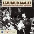 Paul Léautaud et Robert Mallet - Léautaud-Mallet : Intégrale des entretiens radiophoniques, vol. 1 - Première partie.