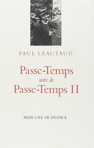 Paul Léautaud - Passe-temps.