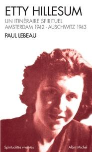 Etty Hillesum. Un itinéraire spirituel, Amsterdam 1941 - Auschwitz 1943.pdf