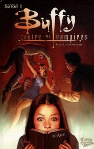 Paul Lee et Scott Lobdell - Buffy contre les vampires Saison 1 Tome 2 : Une vie volée.