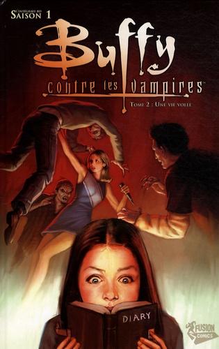 Buffy contre les vampires Saison 1 Tome 2 Une vie volée