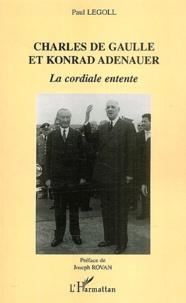 Paul Legoll - Charles de Gaulle et Konrad Adenauer - La cordiale entente.