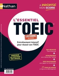 Paul Leitch et Serena Murdoch Stern - L'essentiel TOEIC - Reading ; Listening.