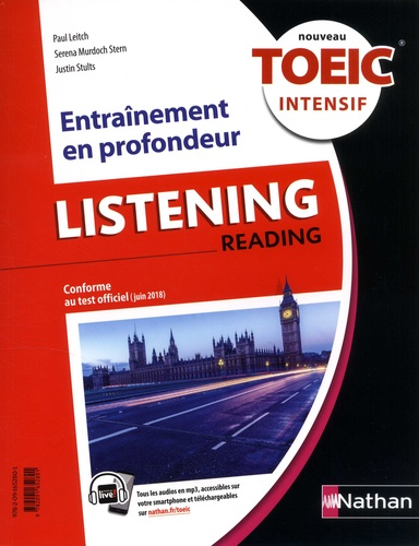 Paul Leitch et Serena Murdoch Stern - Listening, reading - Nouveau TOEIC ntensif.