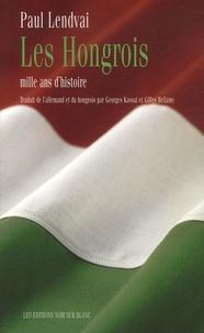 Histoiresdenlire.be Les Hongrois - Mille ans d'histoire Image