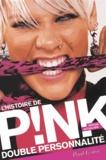 Paul Lester - Double personnalité - L'histoire de Pink.