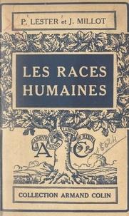 Paul Lester et Jacques Millot - Les races humaines.