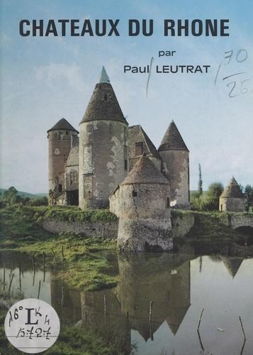 Châteaux du Rhône
