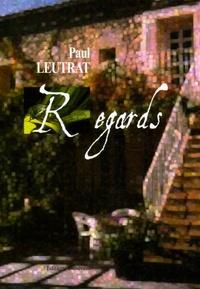 Paul Leutrat - Regards.