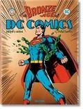 Paul Levitz - The Bronze Age of DC Comics (1970-1984).