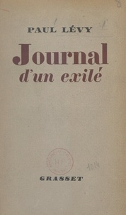 Paul Lévy - Journal d'un exilé.