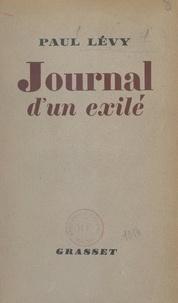 Paul Lévy - Journal d'un exilé.