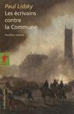 Paul Lidsky - Les écrivains contre la Commune.