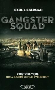 Paul Lieberman - Gangster Squad.