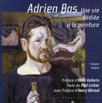 Paul Lintier - Adrien Bas - Une vie dédiée à la peinture, édition bilingue français-anglais.