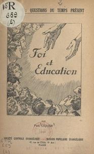 Paul Liquier - Foi et éducation.