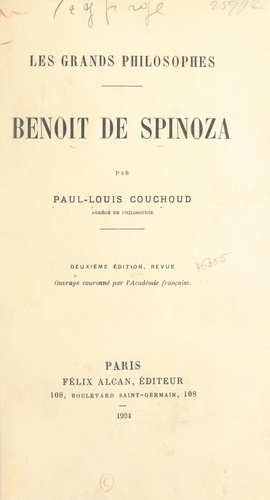 Paul-Louis Couchoud et Fortuné Palhoriès - Benoit de Spinoza.