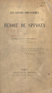 Paul-Louis Couchoud et Clodius Piat - Benoit de Spinoza.