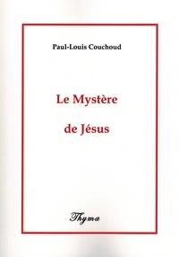Paul-Louis Couchoud - Le mystere de jesus.