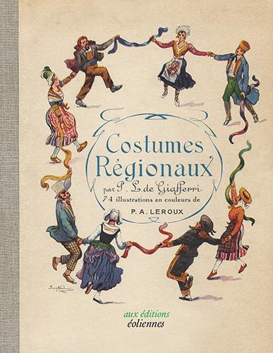 Paul-Louis de Giafferri - Costumes régionaux.