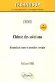 Paul-Louis Fabre - Chimie des solutions - Résumés de cours et exercices corrigés.