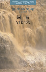 Deedr.fr Yi King - Edition bilingue français-chinois Image
