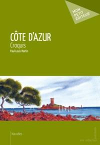 Paul-Louis Martin - Côte d'Azur - Croquis.