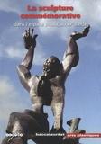 Paul-Louis Rinuy - La sculpture commémorative dans l'espace public au XXe siècle.