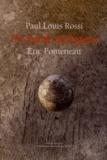 Paul-Louis Rossi et Eric Fonteneau - Un monde analogique.