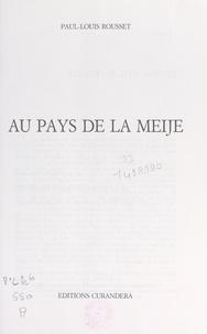 Paul-Louis Rousset - Au pays de la Meije.