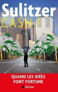 Paul-Loup Sulitzer - Cash !.
