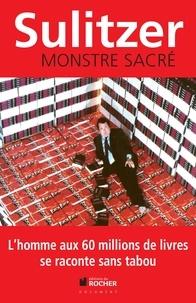 Paul-Loup Sulitzer - Monstre sacré.