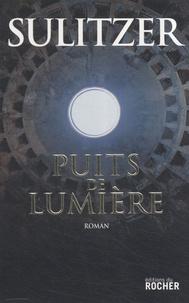 Paul-Loup Sulitzer - Puits de lumière.