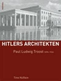 Paul Ludwig Troost (1878-1934).
