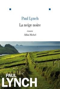 Marina Boraso et Paul Lynch - La Neige noire.