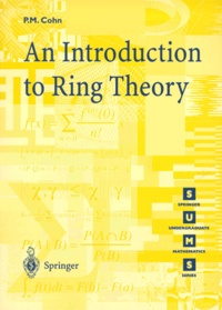 Paul-M Cohn - AN INTRODUCTION TO RING THEORY.