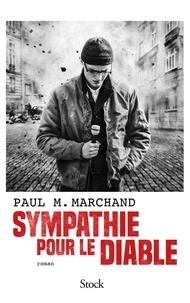 Paul M. Marchand - Sympathie pour le Diable.