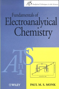 Fundamentals of Electroanalytical Chemistry - Paul-M-S Monk |