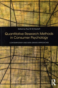 Paul-M-W Hackett - Quantitative Research Methods in Consumer Psychology - Contemporary and Data-Driven Approaches.