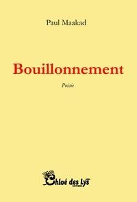 Paul Maakad - Bouillonnement.