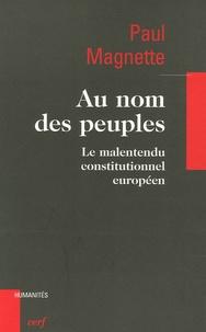 Goodtastepolice.fr Au nom des peuples - Le malentendu constitutionnel européen Image