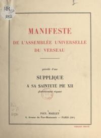 Paul Mailley - Manifeste de l'Assemblée universelle du Verseau - Précédé d'une Supplique à Sa Sainteté Pie XII.