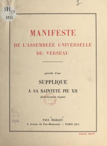 Manifeste de l'Assemblée universelle du Verseau. Précédé d'une Supplique à Sa Sainteté Pie XII